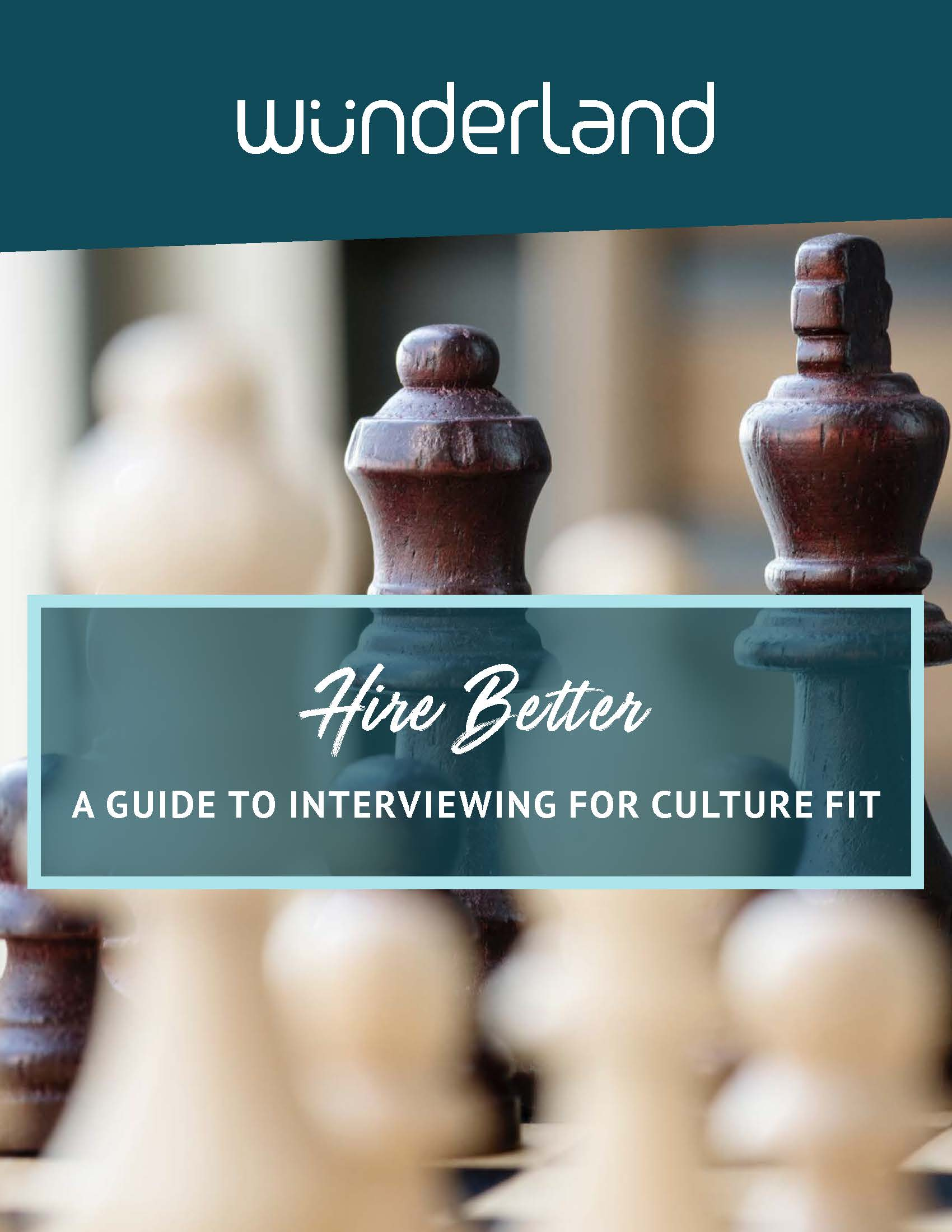 Hire Better a Guide to interviewing for culture fit -Wunderland_Page_01