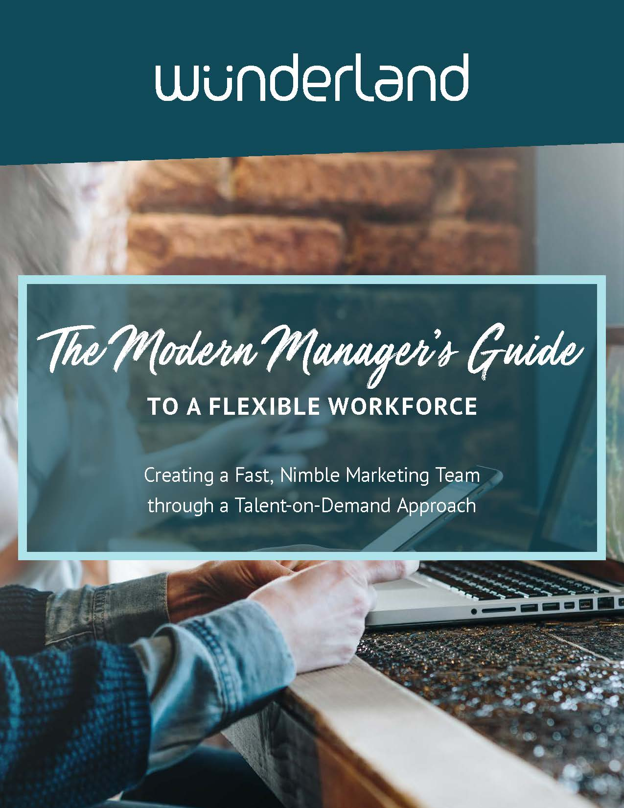 Modern Manager's Guide to Flexible Workforce_WunderLand_Page_01